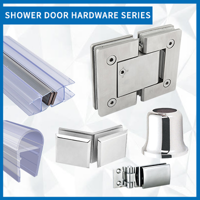 SHOWER DOOR HARDWARE SERIES
